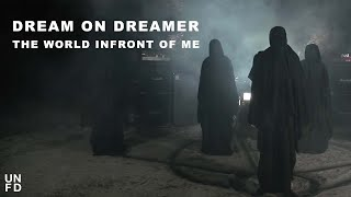 Watch Dream On Dreamer The World In Front Of Me video