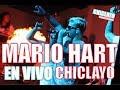 ¡MARIO HART EN VIVO CONCIERTO EN CHICLAYO!  ChiclayoEspectaculos -