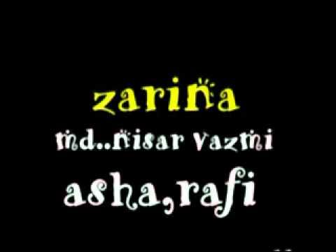 asha. rafi -film - zarina - md. nisar bazmi-- dekho who chand...