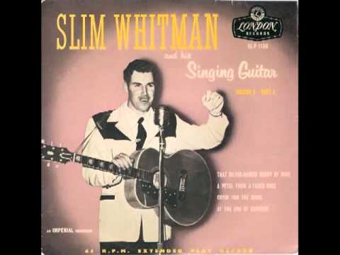 Slim Whitman - At The End Of The Day