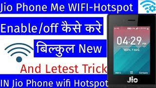 How To Jio Phone  Hotspot Enable|WIFI Hotspot Enable And Dieshable Kaise Kare New Trick  2019