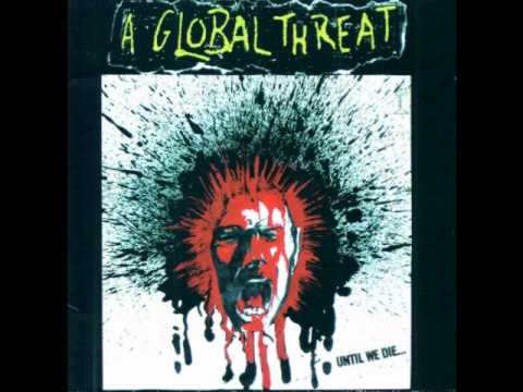 A Global Threat - Young And Dead