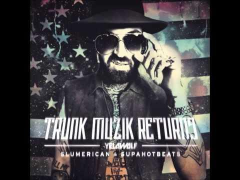 Yelawolf - Trunk Muzik Returns - Full Album - 2013 video