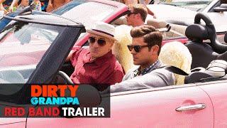 Dirty Grandpa (2016 Movie - Zac Efron, Robert De Niro) – Official Red Band Trailer