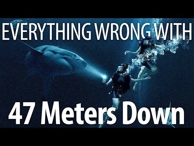 Everything Wrong With 47 Meters Down In 12 Minutes Or Less thumbnail