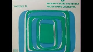 Budapest Radio Orchestra Polish Radio Orchestra Colours In Rhythm 8 Full Album 1978