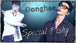 ♥Lee Donghae - A Special Fishy♥
