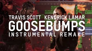 Travis Scott ft Kendrick Lamar goosebumps Remake