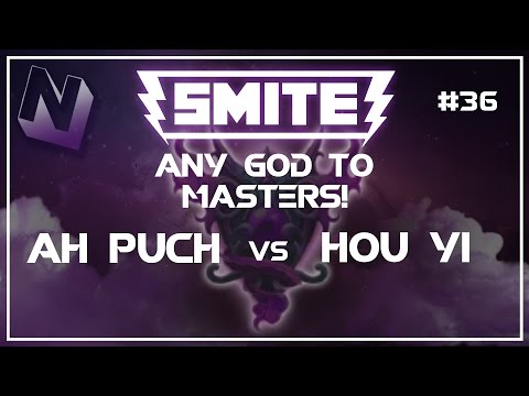 Smite: S4 Summer Split Duel! | | Any God to Masters! | Ah Puch vs Hou Yi | #36
