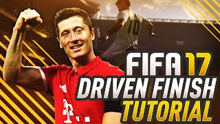 FIFA 17 FINISHING TUTORIAL! HOW TO SCORE THE DRIVEN FINISH TIPS & TRICKS (PS4 & XBOX)