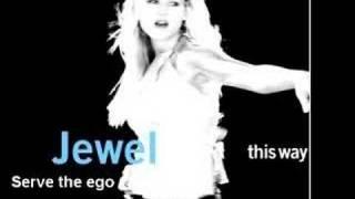 Watch Jewel Serve The Ego video