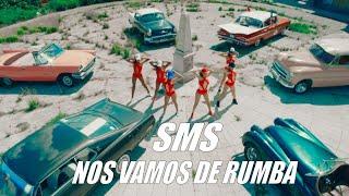 SMS - NOS VAMOS DE RUMBA - (OFFICIAL VIDEO) REGGAETON 2017
