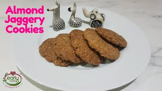 Almond Flour Jaggery Cookies | No Maida | No Sugar | Healthy Snacks for kids | Early Foods