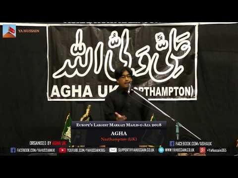 Syed Babar Abbas Jafri (Northampton) - AGHA - Northampton (UK) – 29th July 2018
