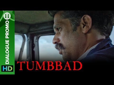Would You Want To Be Immortal? | Tumbbad Movie 2018 | Dialogue Promo | Sohum Shah | Aanand L Rai