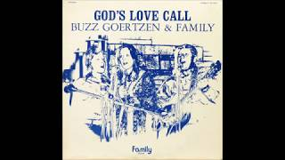 Buzz Goertzen & Family - Gospel Yodel [1970s Country Yodel Gospel]