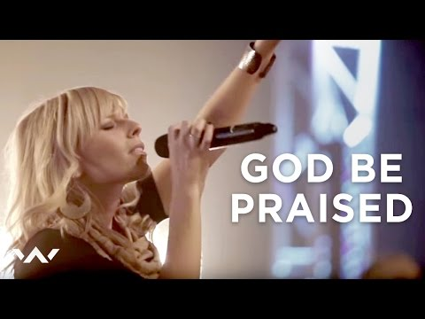 Elevation Worship - God Be Praised