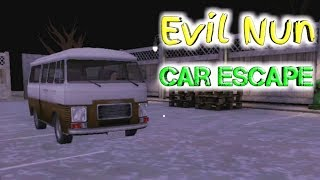 Evil Nun Car Escape Full Gameplay