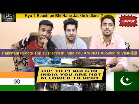 Pakistan Reacts to Top 10 Places in India You Are NOT Allowed to Visit-हिंदी