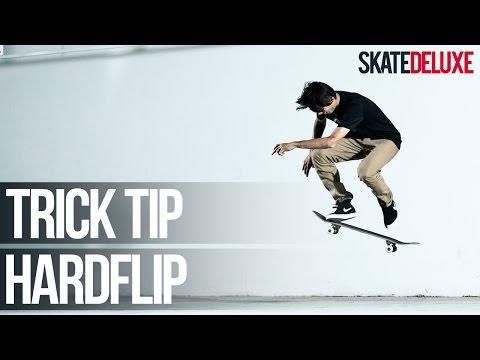 Hardflip | Skateboard Trick Tip | Français/French | skatedeluxe