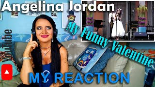 My reaction to Angelina Jordan's My Funny Valentine