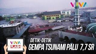 Detik-detik Gempa Tsunami Palu 7,7 SR