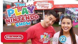 The Play Nintendo Show – Episode 22: Going on Tour with Nintendo's 2017 Summer of Play Tour