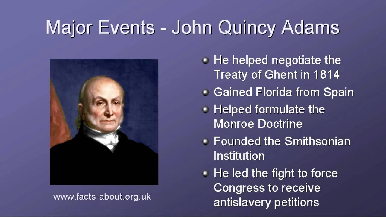President John Quincy Adams Biography - YouTube