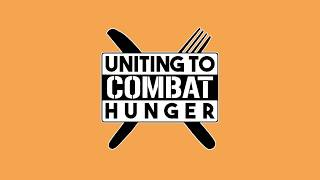 Uniting to Combat Hunger - Join the Fight