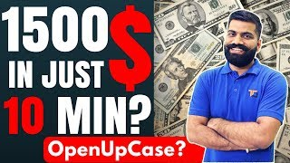 Made 1500$ in 10 Mins...Really?? OpenUpCase.com Review
