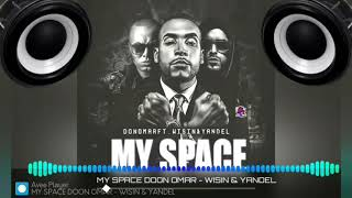 Download lagu My Space Don Omar Ft Wisin & Yandel Bass Boosted