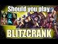 Should you play Blitzcrank