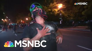 Police Fire Pepper Bullets At Protesters In Chaotic Washington, D.C. Scene | MSNBC