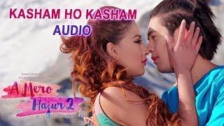 download lagu Kasham Ho Kasham-   A Mero Hajur 2 gratis