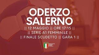 Serie A1F [Finale G1]: Oderzo - Salerno 24-25