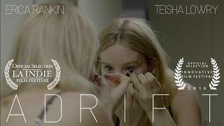 Adrift ~ A Short Sci-Fi Film