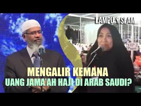 Mengalir Kemana Uang Jama'ah Haji di Arab Saudi? | Dr. Zakir Naik UNIDA Gontor 2017