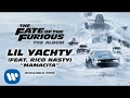 Lil Yachty – Mamacita (feat. Rico Nasty) (The Fate of the Furious: The Album) [ AUDIO] -