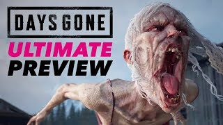 Days Gone Gameplay — The Ultimate Preview