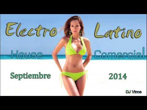 Electro Latino & House Comercial Septiembre 2014 (DJ Vince)