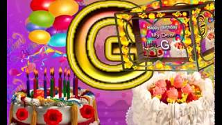 "Happy Birthday "" G "" Whatsapp Status Video 