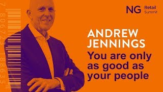 You are only as good as your people | Andrew Jennings