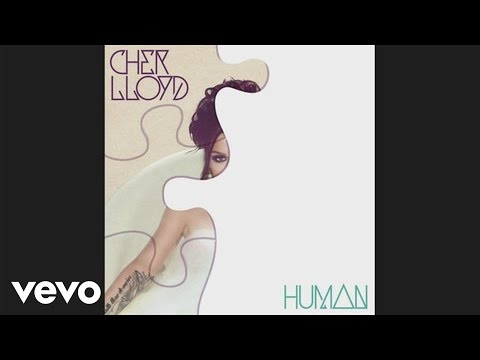 Cher Lloyd - Human (audio)