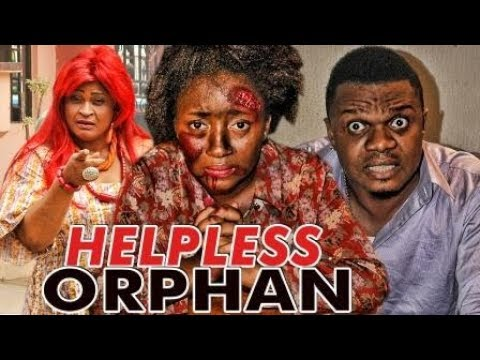HELPLESS ORPHAN 1 (KEN ERICS) LATEST 2017 NIGERIAN NOLLYWOOD MOVIES thumbnail