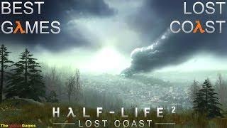 Прохождение игры халф лайф 2 lost coast