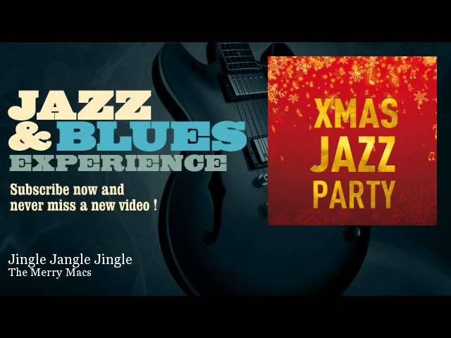 The Merry Macs - Jingle Jangle Jingle