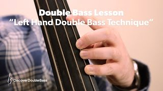 Left Hand Technique for Double/Upright Bass Lesson with Geoff Chalmers