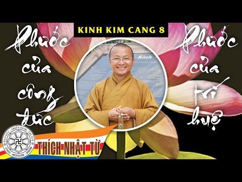 Phước của công đức & Phước của trí huệ (Kinh Kim Cang 8)