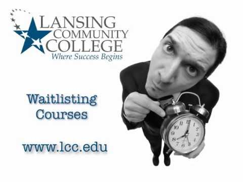 Waitlisting at Lansing Community College