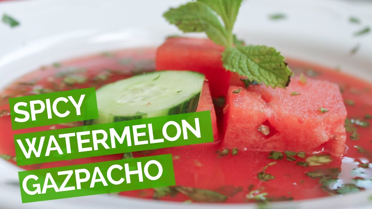 Spicy Watermelon Gazpacho Soup Recipe - YouTube